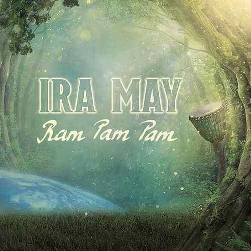 "Ira May veröffentlicht Single ""Ram Pam Pam"""